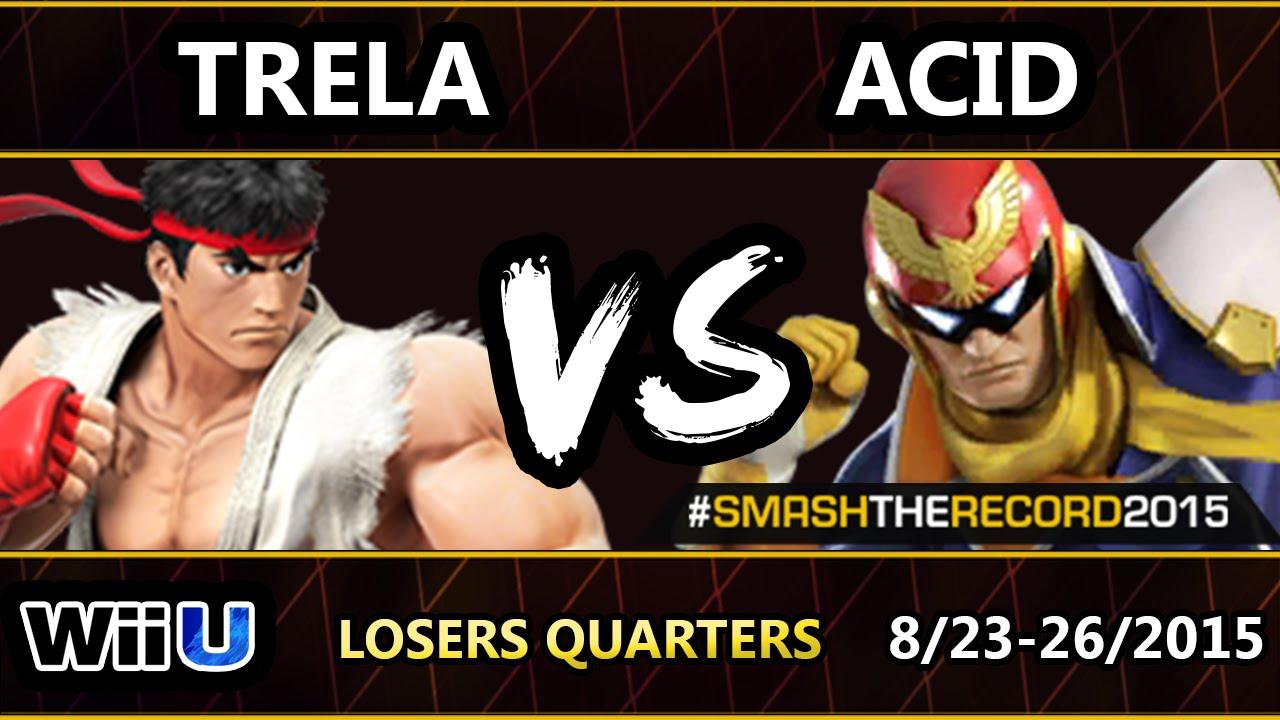 STR2015 - SU | Trela (Ryu) Vs. Acid (C.Falcon) SSB4 Losers Quarters - Smash Wii U