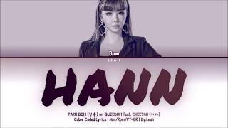 [QUEENDOM] Park Bom (박봄) feat. Cheetah (치타) - Hann | Han/Rom/PT-BR | Color Coded Lyrics