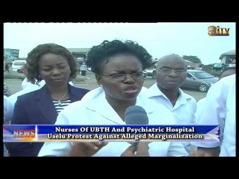 Nurses Of UBTH And Psychiatric Hospital Uselu Protest Against Alleged Marginalization