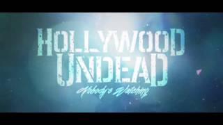 Hollywood Undead - Nobody's Watching [Lyric Video]