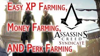Assassin's Creed: Syndicate - XP & money farming and easy perks (Quadra, Multi-Counter Kill, etc.)
