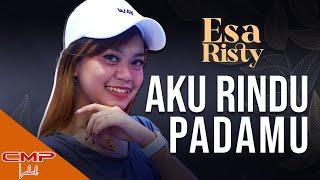 Esa Risty - Aku Rindu Padamu (Official Music Video) | Lagu Dangdut Lawas Terpopuler Evie Tamala