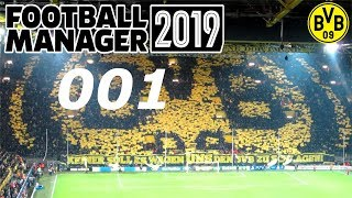 FOOTBALL MANAGER 2019 #001 ⚽ NEUANFANG MIT BORUSSIA DORTMUND ⚽ Let´s Play FM 19 [Deutsch]