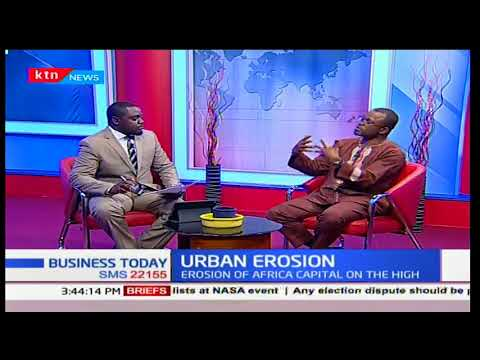 Business Today Discussion: Urban erosion