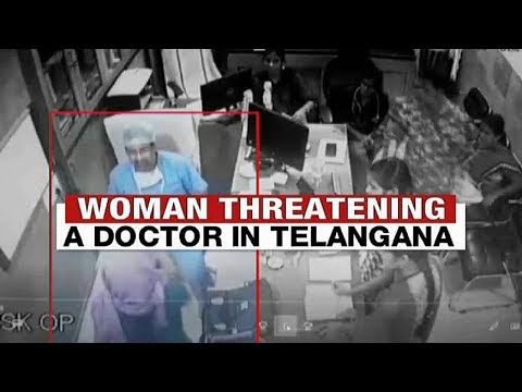 Telangana: Women Threatening a Doctor in hospital, Video captured on CCTV