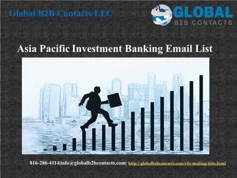Asia Pacific  Investment Banking Email list