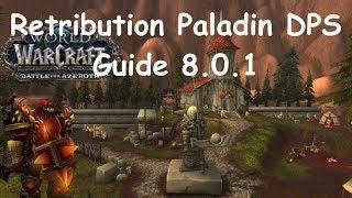 WoW-BFA-Retribution Paladin DPS Guide 8.0.1