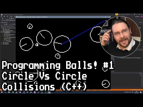 Programming Balls #1 Circle Vs Circle Collisions C++
