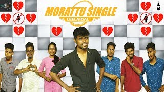 Morattu Single Leelaigal | Ft. Mic Set Sriram | Laughing Soda