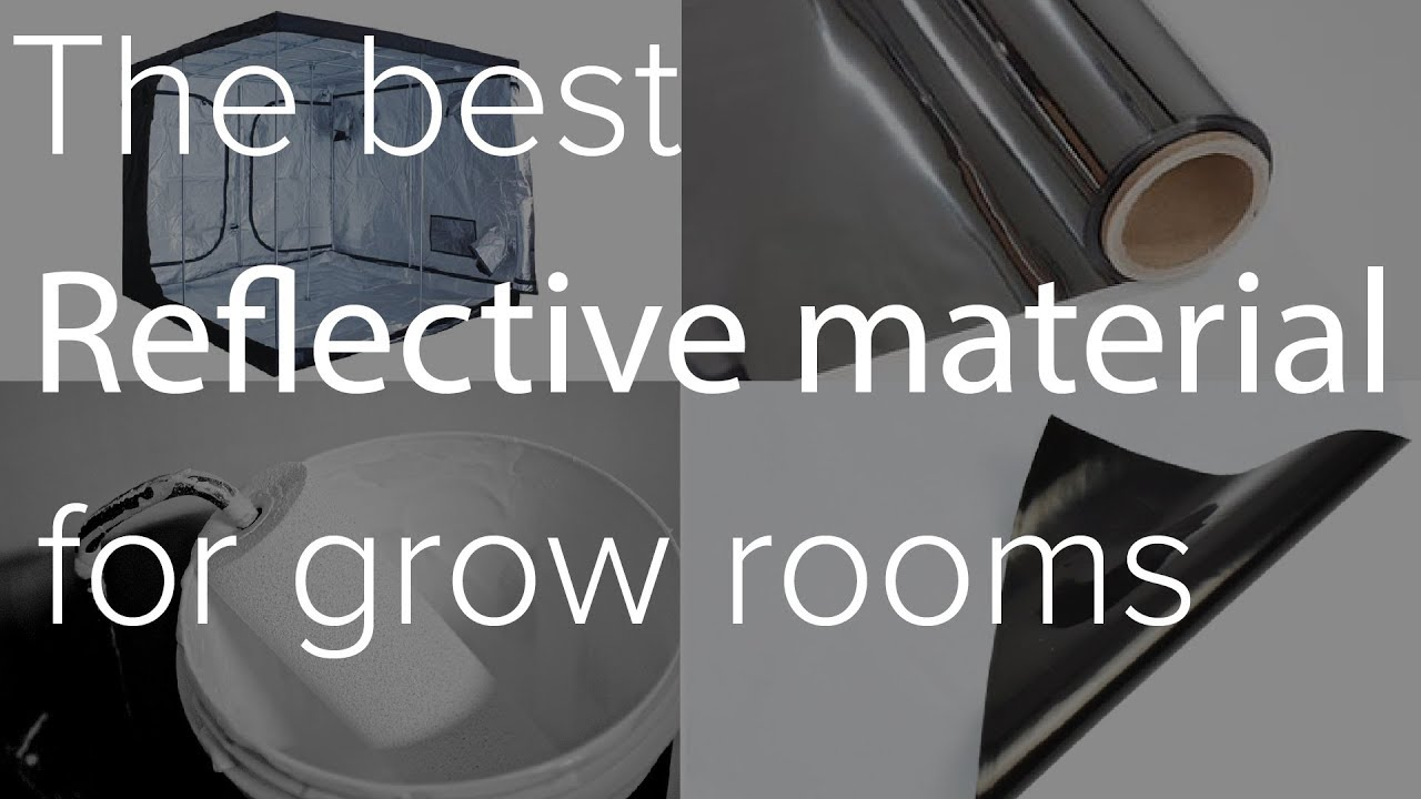 Grow Room Reflective Materials Compared Silver Mylar Matt White Paint Gloss Tents