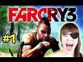 FAR CRY 3 - THE BEGINNING #1