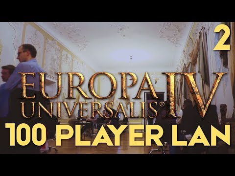 EU4: The Grandest LAN - Part 2 | Europa Universalis