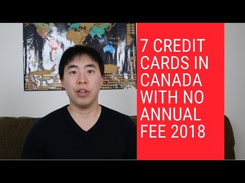 7 Credit Cards In Canada With No Annual Fee 2018