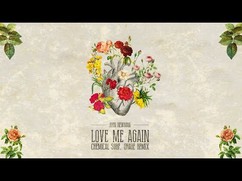 John Newman - Love Me Again (Chemical Surf, Ghabe Remix) (LYRIC VIDEO)