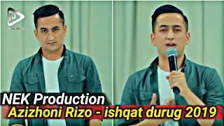 Azizhoni Rizo - ishqat durug   Азизхони Ризо - Ишкат дуруг   NEK Production