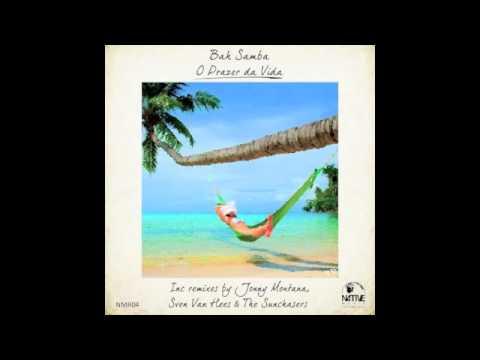 Bah Samba - O Prazer da Vida (Original Instrumental)