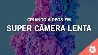 Criar VÍDEO em SLOW MOTION / CÂMERA LENTA - KineMaster