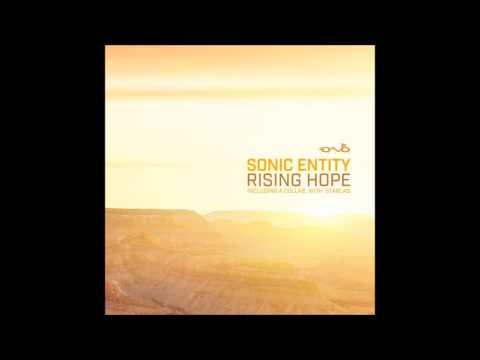 Sonic Entity - Rising Hope ᴴᴰ