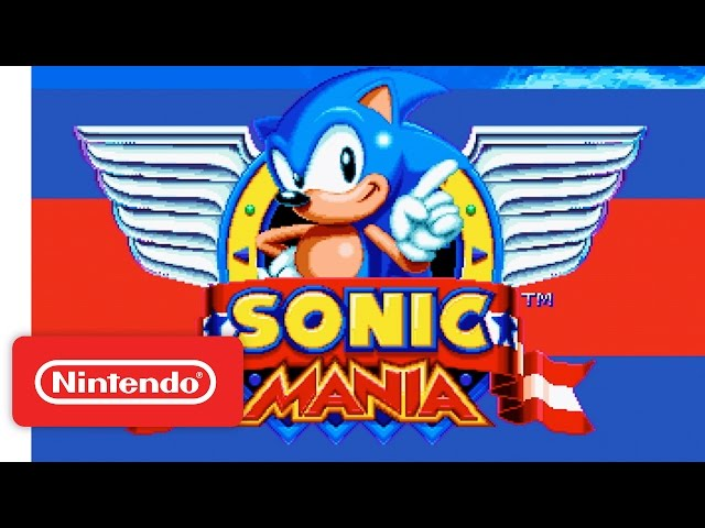 Sonic Mania - Official Nintendo Switch Trailer