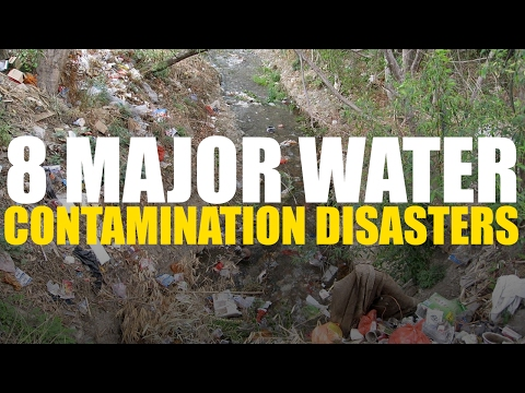 8 Major Water Contamination Disasters
