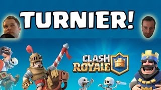 CLASH ROYALE TURNIER! [Android iOS PC] || Let's Play Clash Royale