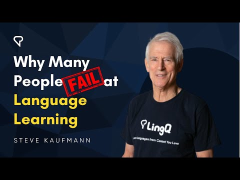 Why Many People Fail at Language Learning