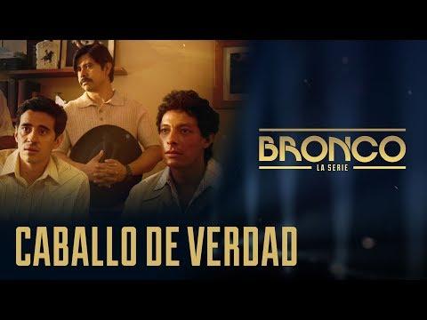 Bronco la Serie - Episodio 1 | CABALLO DE VERDAD