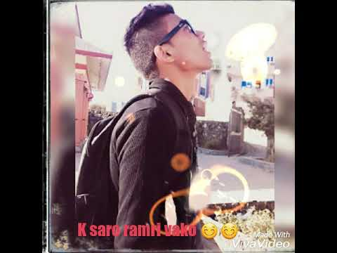 K saro ramri vako By Sudeep Shakya