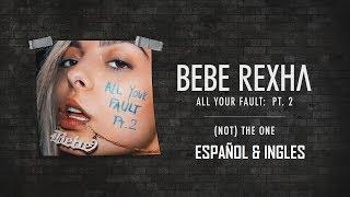 Bebe Rexha - (Not) The One [AUDIO HQ/HD] (Subtitulos Español & Lyrics Ingles)