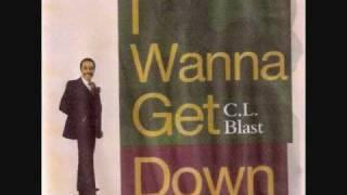 C  L  Blast - I Wanna Get Down