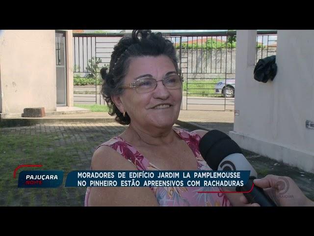 Moradores do edifício Jardim La Pamplemousse no Pinheiro estão apreensivos