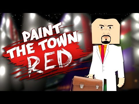 PAINT THE CITY RED! - Best Workshop Levels - Paint The Town Red Gameplay