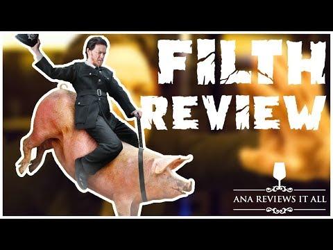 "Indie Film Friday: ""Filth"""
