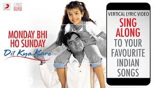 Gambar cover Monday Bhi Ho Sunday - Dil Kya Kare|Official Bollywood Lyrics|Kavita|Abhijeet