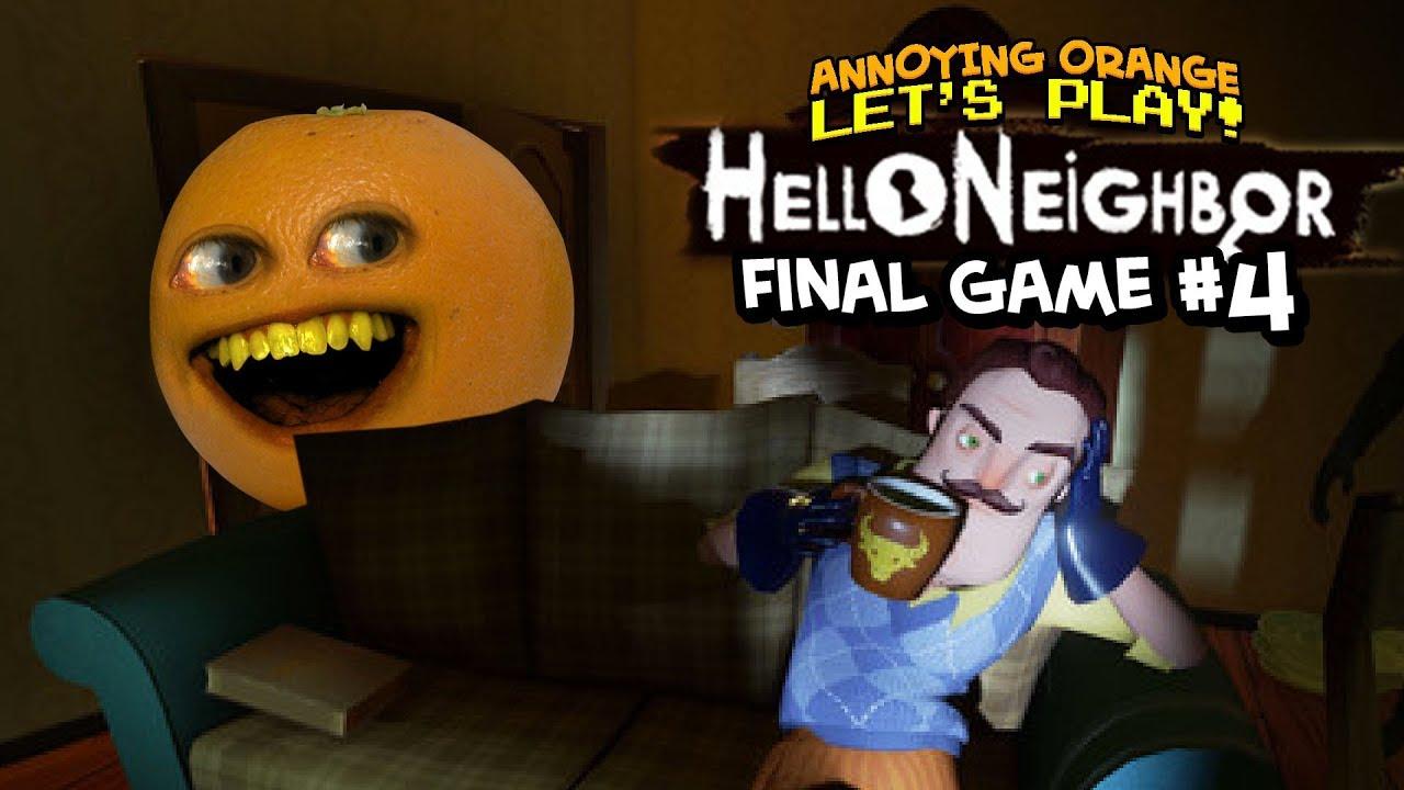 Hello Neighbor: FINAL GAME #7 [Annoying Orange Plays ...