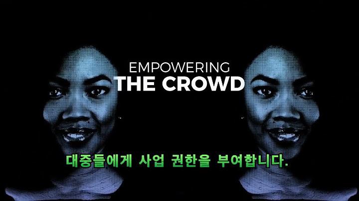 Crowd1 Economy [크라우드1 경제] 2분 - 한국어 자막 번역(이동복)