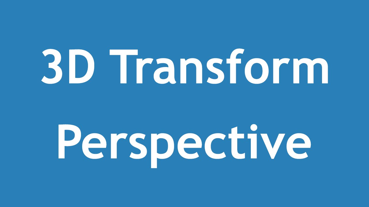 [ Css3 In Arabic ] #19 - 3D Transform - Perspective