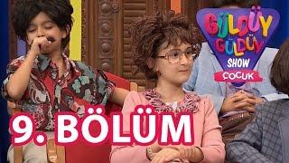 Güldüy Güldüy Show Çocuk 9. Bölüm Tek Parça Full HD (9 Eylül Cuma)