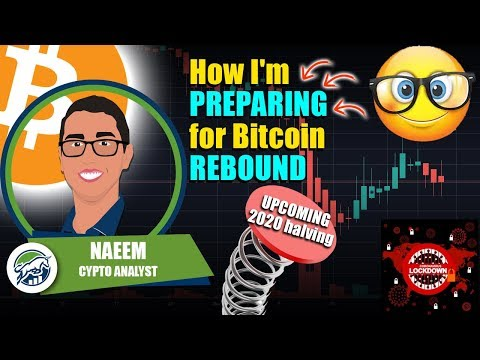 How I'm PREPARING For Bitcoin REBOUND With UPCOMING 2020 Halving - Global Lockdowns Extended