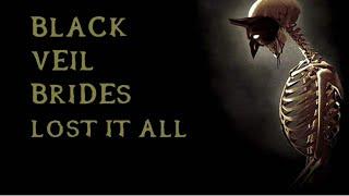 Black Veil Brides - Lost It All (instrumental w/ background vocals)
