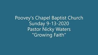 Sunday 9 13 2020   Growing Faith with Pastor Nicky Waters