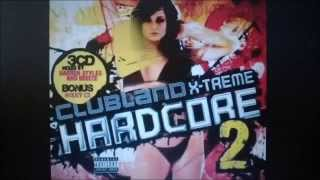 Clubland X-Treme Hardcore 2 Cd 2 Mixed By Breeze