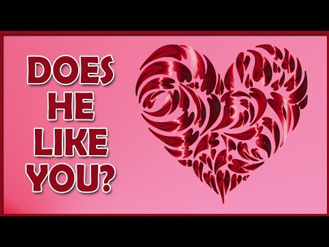 Does he like you? (personality test for girls)