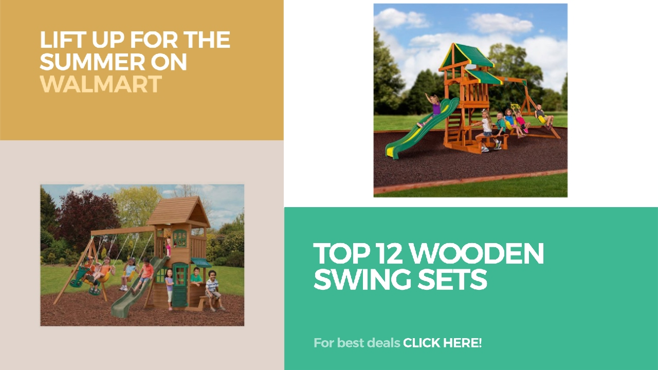 top 12 wooden swing sets lift up for the summer on walmart youtube