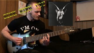 Underoath   Sink With You   Guitar Cover