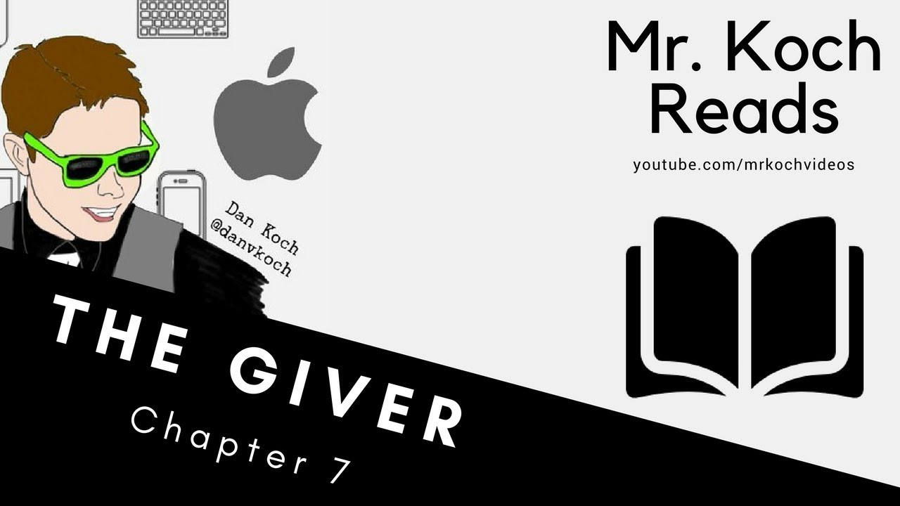 The Giver Chapter 7 Read Aloud by Mr Koch - YouTube
