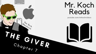 The Giver Chapter 7 Read Aloud by Mr  Koch