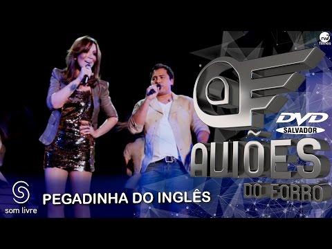 Aviões do Forró - DVD Ao Vivo em Salvador - Pegadinha do Inglês