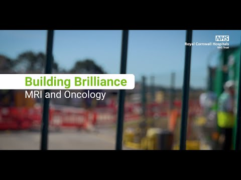 Building Brilliance - The New MRI & Oncology Unit