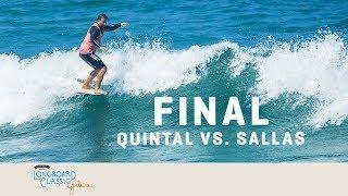 Justin Quintal vs. Kai Sallas: Longboard Classic Galicia Final